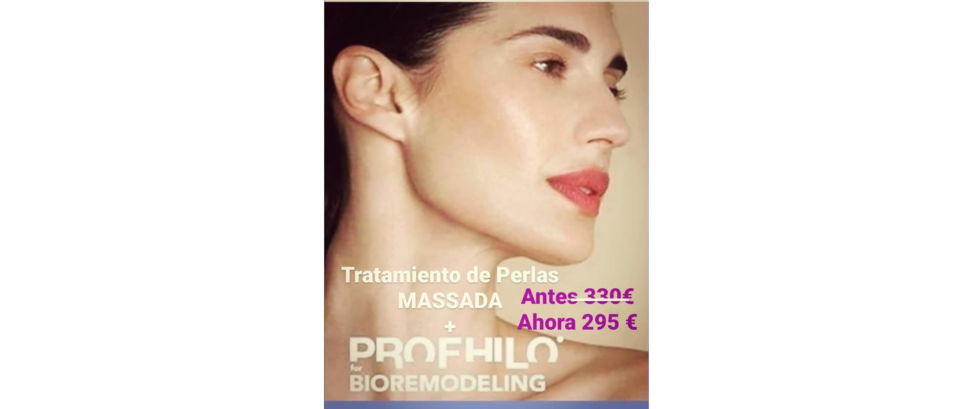 Tratamiento de Perlas MASSADA + PROFHILO